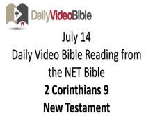 July 14 – 2 Corinthians 9 from the New Testament