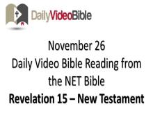 November 26 – Revelation 15 from the New Testament